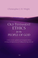 Chris Wright's Old Testament Ethics for the People of God
