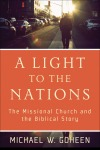 A Light to the Nations by Michael Goheen