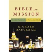 Bible and Mission by Richard Bauckham